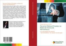 Parceria Público-Privadas na Rede de Ensino de Pernambuco的封面
