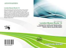 London Buses Route 14 kitap kapağı
