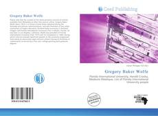 Bookcover of Gregory Baker Wolfe