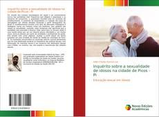 Bookcover of Inquérito sobre a sexualidade de idosos na cidade de Picos - Pi
