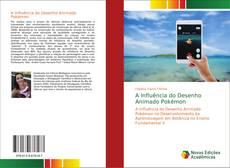 A Influência do Desenho Animado Pokémon kitap kapağı