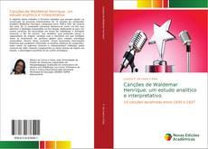 Bookcover of Canções de Waldemar Henrique: um estudo analítico e interpretativo