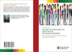 Capa do livro de Atitudes da População em geral face às Homoparentalidades