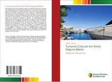 Bookcover of Turismo Cultural em Porto Seguro-Bahia