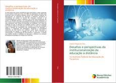 Portada del libro de Desafios e perspectivas da institucionalização da educação a distância