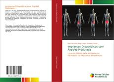 Portada del libro de Implantes Ortopédicos com Rigidez Modulada