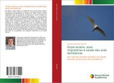 Capa do livro de Gripe aviária, aves migratórias e saúde das aves domésticas