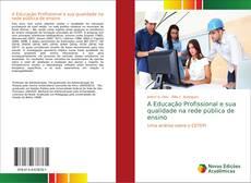 Borítókép a  A Educação Profissional e sua qualidade na rede pública de ensino - hoz