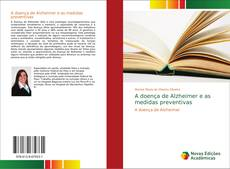 Bookcover of A doença de Alzheimer e as medidas preventivas
