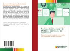 Normose Informacional - Os Efeitos da Sobrecarga de Informações的封面