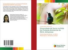 Bookcover of Diversidade de fauna na Área de Proteção Ambiental do Miriti, Amazonas