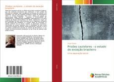 Portada del libro de Prisões cautelares - o estado de exceção brasileiro