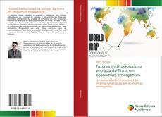 Обложка Fatores institucionais na entrada da firma em economias emergentes