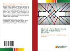 Capa do livro de Blueterc - Teste de relevância com uso da tecnologia Bluetooth