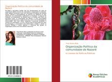 Bookcover of Organização Política da comunidade de Nazaré