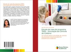 Portada del libro de Estudo de caso do programa TDPS - Simulação de Controle de Caldeira
