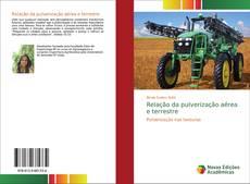 Bookcover of Relação da pulverização aérea e terrestre
