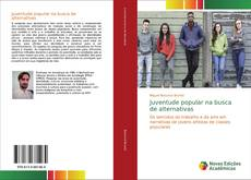 Bookcover of Juventude popular na busca de alternativas