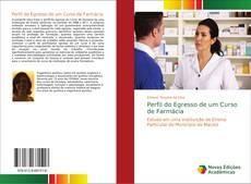 Bookcover of Perfil do Egresso de um Curso de Farmácia