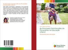 Capa do livro de As Principais Contribuições da Psicanálise na Educação Infantil
