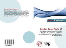 London Buses Route 54 kitap kapağı