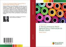 Capa do livro de A Técnica Artesanal Patch Apliquê Para a Valorização da Roupa Infantil