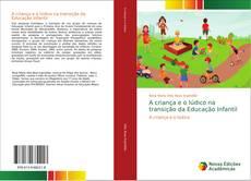 Capa do livro de A criança e o lúdico na transição da Educação Infantil
