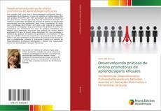 Bookcover of Desenvolvendo práticas de ensino promotoras de aprendizagens eficazes