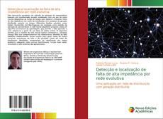 Capa do livro de Detecção e localização de falta de alta impedância por rede evolutiva
