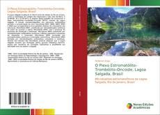 Bookcover of O Plexo Estromatólito–Trombólito–Oncoide, Lagoa Salgada, Brasil
