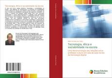 Capa do livro de Tecnologia, ética e sociabilidade na escola