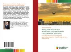 Capa do livro de Risco operacional em atividades com aeronaves remotamente pilotadas