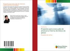 Bookcover of Proposta para execução de alvenaria interna de bloco de gesso