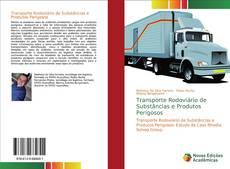 Capa do livro de Transporte Rodoviário de Substâncias e Produtos Perigosos