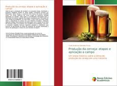 Capa do livro de Produção da cerveja: etapas e aplicação a campo