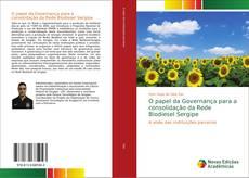 Borítókép a  O papel da Governança para a consolidação da Rede Biodiesel Sergipe - hoz