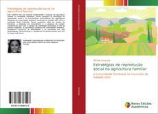 Borítókép a  Estratégias de reprodução social na agricultura familiar - hoz