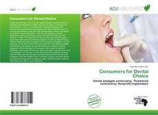 Consumers for Dental Choice的封面