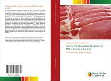 Couverture de Indústria de carne bovina de Mato Grosso do Sul
