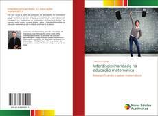 Copertina di Interdisciplinaridade na educação matemática