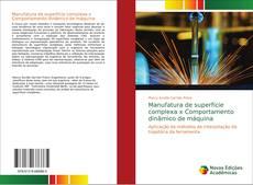 Buchcover von Manufatura de superfície complexa x Comportamento dinâmico de máquina