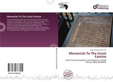 Bookcover of Memorials To The Great Famine