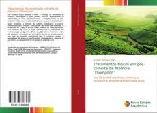 Capa do livro de Tratamentos físicos em pós-colheita de Atemoia 'Thompson'