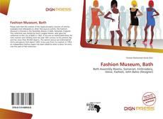 Bookcover of Fashion Museum, Bath