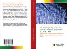 Bookcover of Determinação de Cobre em Água e Alimentos utilizando DLLME e FAAS