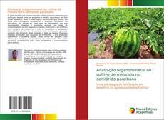 Bookcover of Adubação organomineral no cultivo de melancia no semiárido paraibano