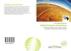 Bookcover of 2006 European Heat Wave