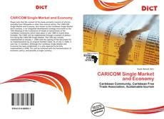 Bookcover of CARICOM Single Market and Economy