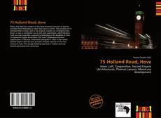 Bookcover of 75 Holland Road, Hove