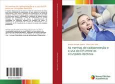 Capa do livro de As normas de radioproteção e o uso do EPI entre os cirurgiões dentista